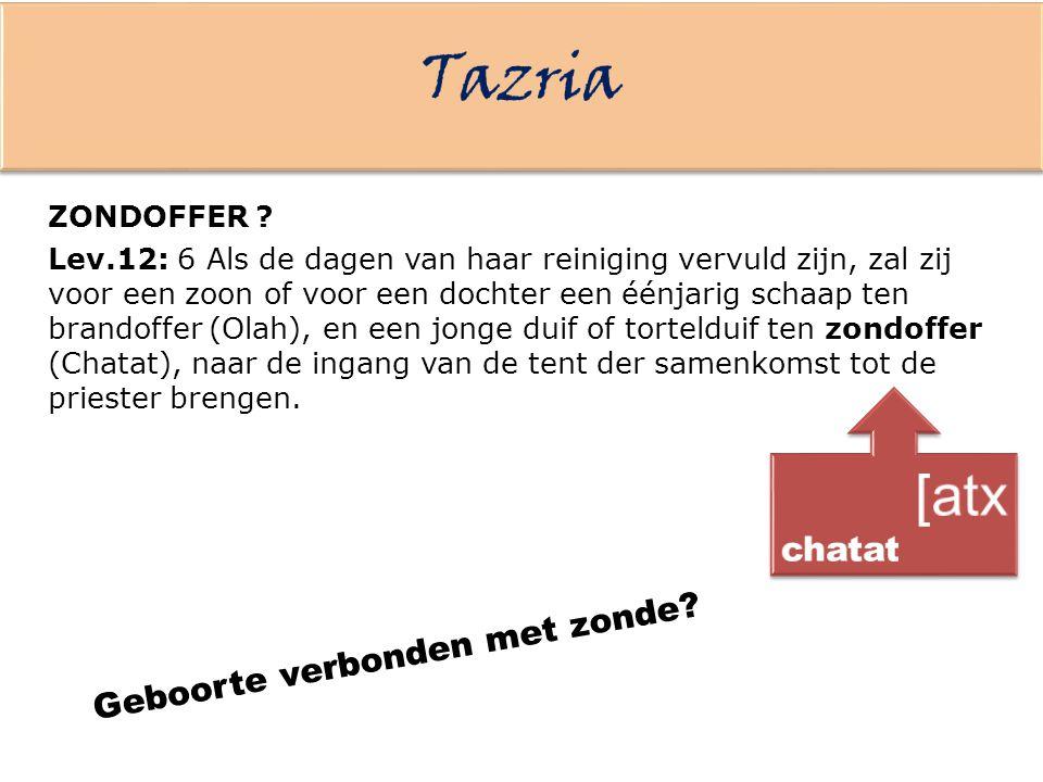 Tazria [atx chatat Geboorte verbonden met zonde ZONDOFFER